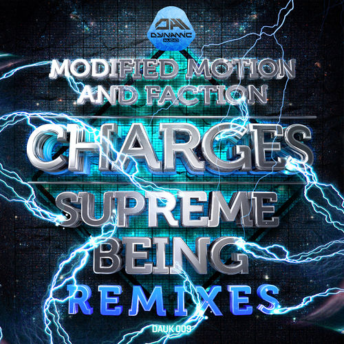 Modified Motion & Faction - Charges Supreme Being Remixes EP 2019