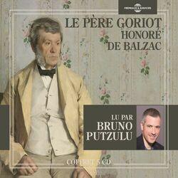 Honoré de Balzac : Le père Goriot (Lu par Bruno Putzulu)