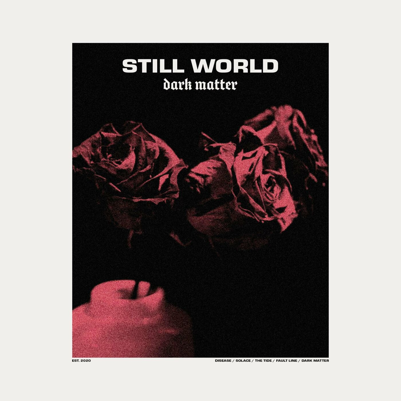 Still World - Dark Matter [EP] (2020)