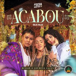 Poesia Acústica Ep. Acabou – Budah, Lourena, Azzy, Salve Malak