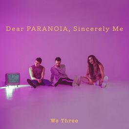 Album cover of Dear Paranoia, Sincerely, Me