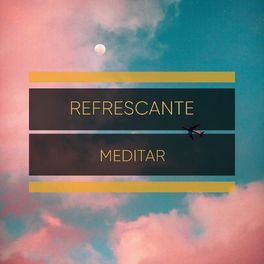 Album cover of 2020 Refrescante Meditar