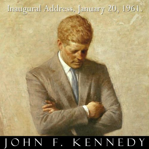 inaugural address by john f kennedy essay Speech analysis – president john f kennedy inaugural address (1961) public address speech analysis 4 @ 25 points each the purpose of this assignment is to think about the speech as a whole.