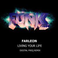 Living Your Life - FARLEON