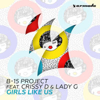 Girls Like Us - B-15 PROJECT