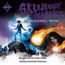 Skulduggery Pleasant - Apokalypse, Wow! Audiobook