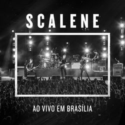 CD Scalene – Ao Vivo Em Brasília 2016 download