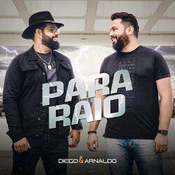 Para Raio – Diego e Arnaldo