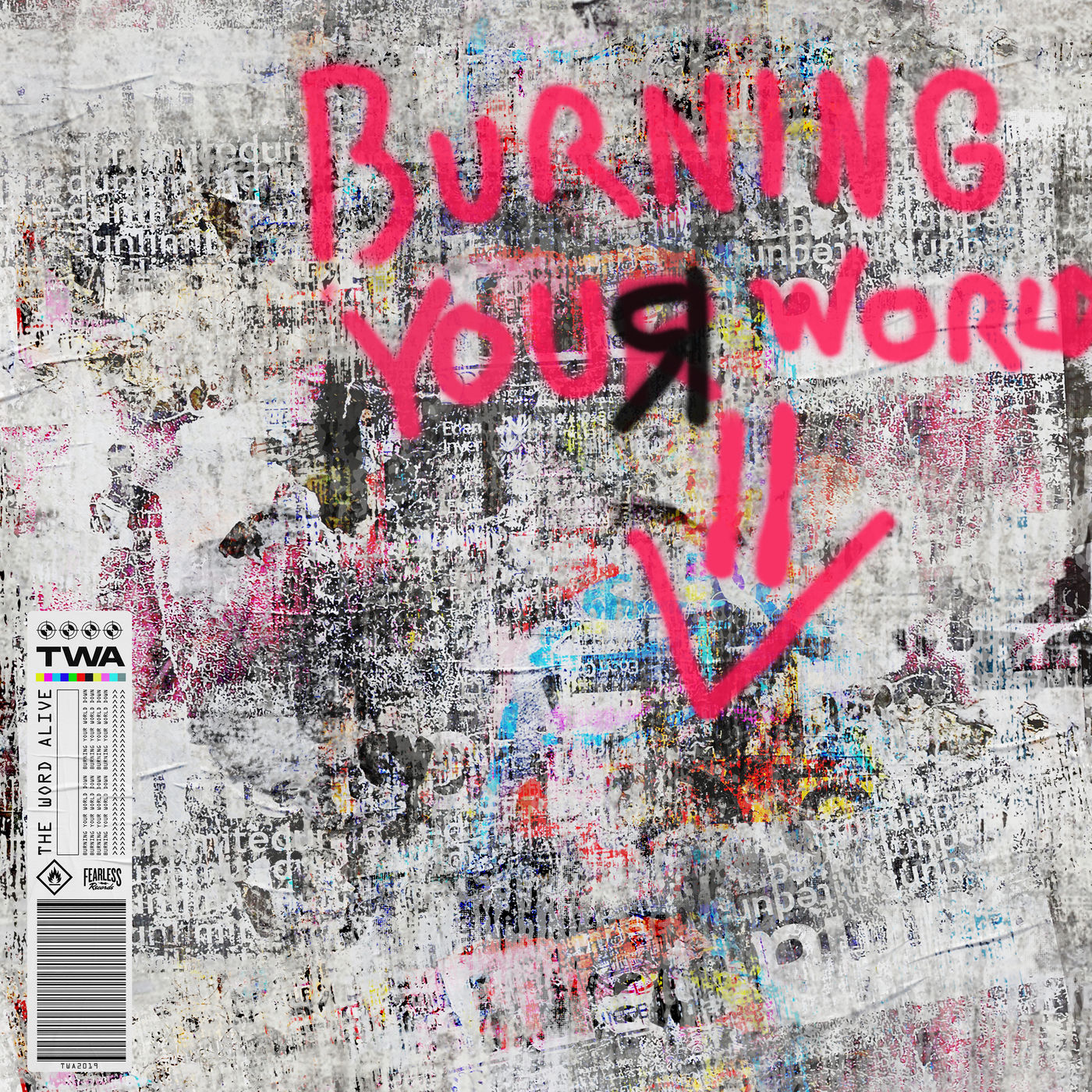 The Word Alive - BURNING YOUR WORLD DOWN [single] (2019)