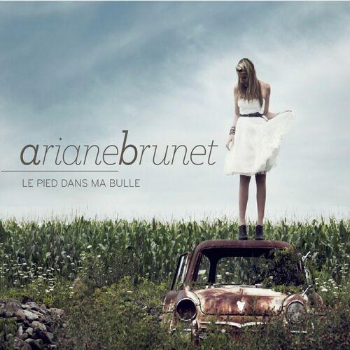 Baixar CD Le pied dans ma bulle – Ariane Brunet (2010) Grátis