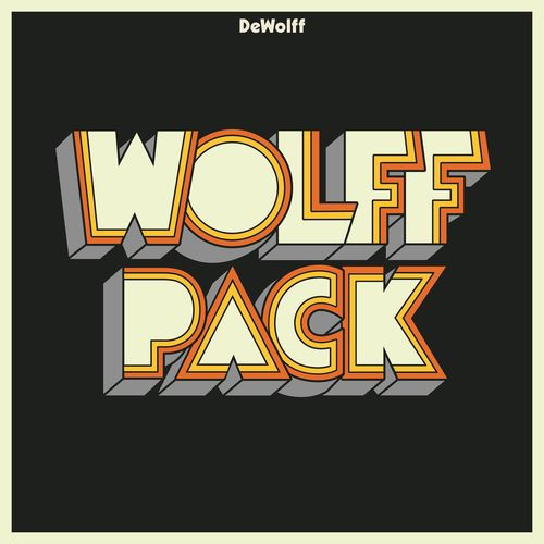 DeWolff - Wolffpack (2021) [Psychedelic Blues Rock] FLAC