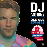 Ole Ole (rmx) - DJ ANTOINE-KARL WOLF