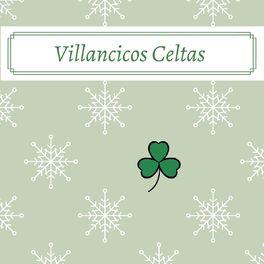 Album cover of Villancicos Celtas: Música Navideña de Ambiente Celta con Arpa Relajante