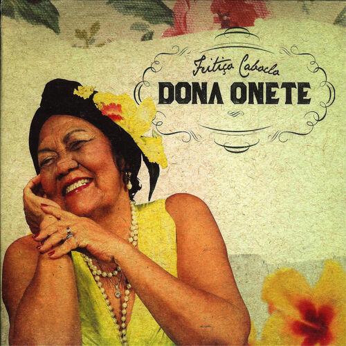 Baixar CD Feitiço Caboclo – Dona Onete (2013) Grátis