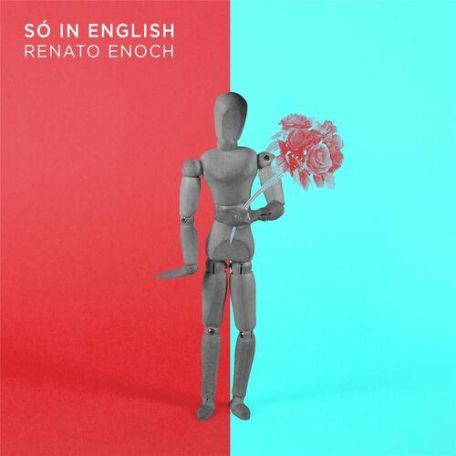 Baixar Single Só in English – Renato Enoch (2017) Grátis