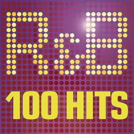 Album cover of R&B - 100 Hits - The Greatest R n B album - 100 R & B Classics featuring Usher, Pitbull and Justin Timberlake