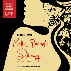 Molly Bloom's Soliloquy from Ulysses (Unabridged)