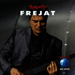 Frejat – Ao Vivo No Rock In Rio 2012 CD Completo