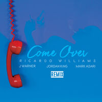 Come Over (Nibz UKG rmx) - RICARDO WILLIAMS