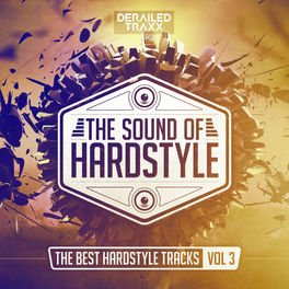Album cover of The Sound of Hardstyle (The Best Hardstyle Tracks Vol 3)