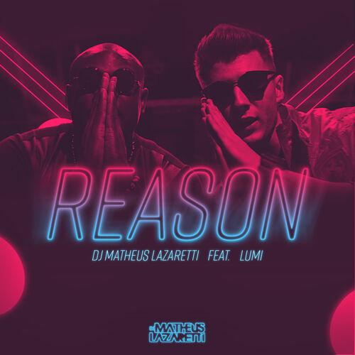 Baixar Single Reason – DJ Matheus Lazaretti, Lumi (2017) Grátis