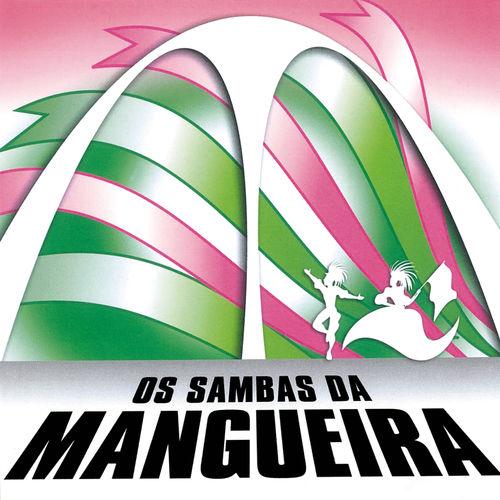 Baixar CD Os Sambas Da Estação Primeira De Mangueira – Estação Primeira de Mangueira, Jamelão (2016) Grátis
