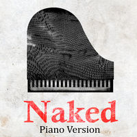 Piano Players Tribute: Naked (Tribute to James Arthur) (Piano