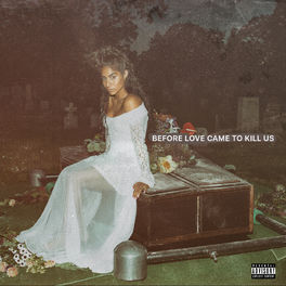 Album cover of BEFORE LOVE CAME TO KILL US