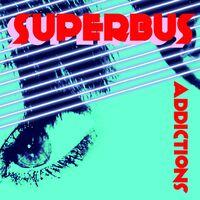 superbus addiction