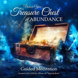 Anna in Wonderland: Unlock Your Treasure Chest of Abundance