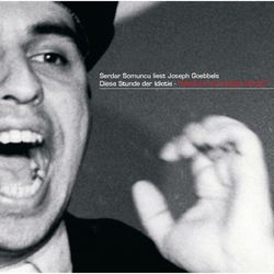 liest Joseph Goebbels: Diese Stunde der Idiotie Audiobook