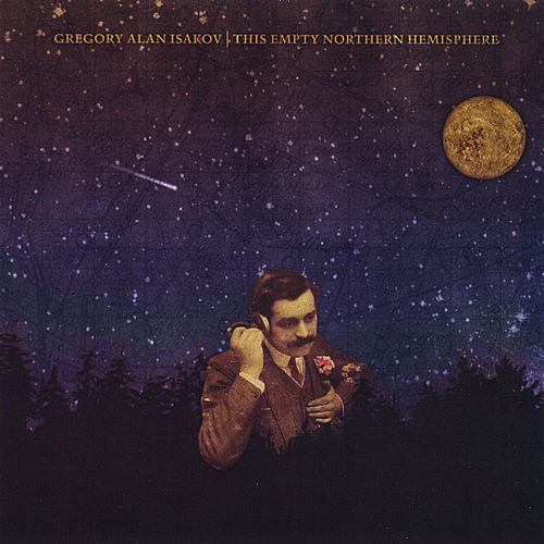 Baixar Single This Empty Northern Hemisphere, Baixar CD This Empty Northern Hemisphere, Baixar This Empty Northern Hemisphere, Baixar Música This Empty Northern Hemisphere - Gregory Alan Isakov 2018, Baixar Música Gregory Alan Isakov - This Empty Northern Hemisphere 2018