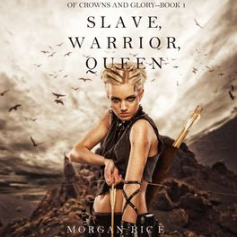Album cover of Slave, Warrior, Queen (Of Crowns and Glory--Book 1)