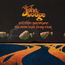 John Lodge - Live from Birmingham: The 10,000 Light Years Tour