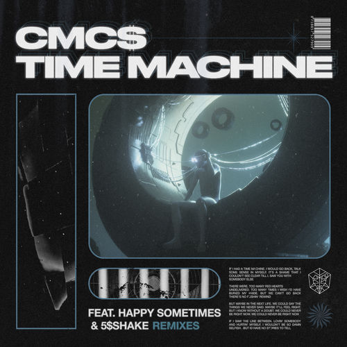 Cmc$ - Time Machine (Remixes) EP 2019