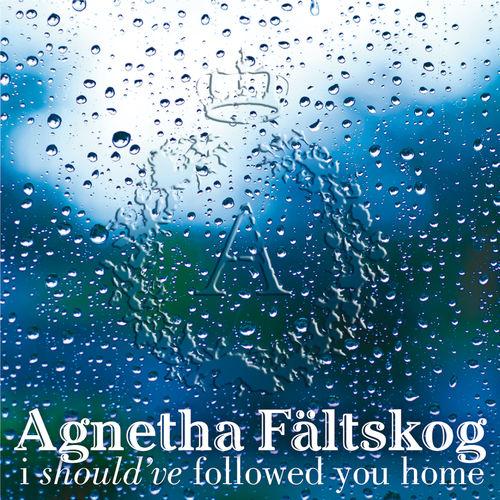 Baixar CD I Should've Followed You Home – Agnetha Fältskog, Gary Barlow (2013) Grátis
