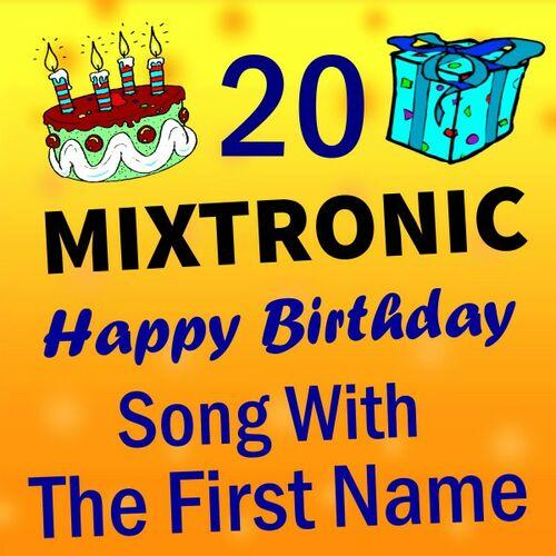 Mixtronic - Happy Birthday French Version - Listen on Deezer