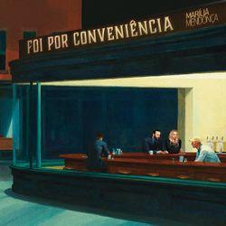 Foi por Conveniência - Marília Mendonça Download