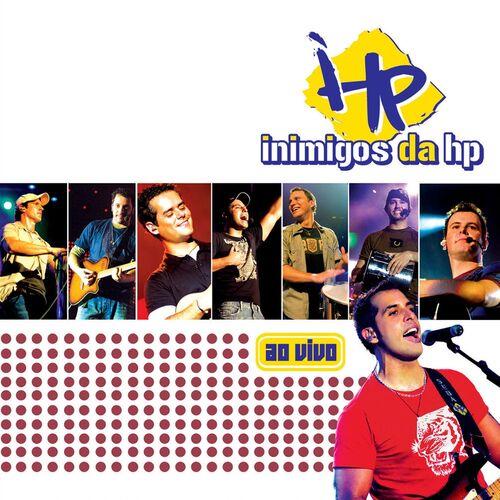 Inimigos Da HP – 2006 CD Completo