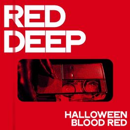 Album cover of Red Deep (Halloween Blood Red)