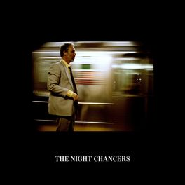Album cover of The Night Chancers