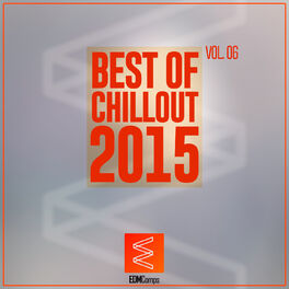 Album cover of Best of Chillout 2015, Vol. 06
