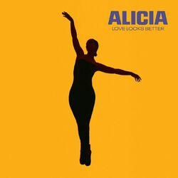 Música Love Looks Better - Alicia Keys (2020<)