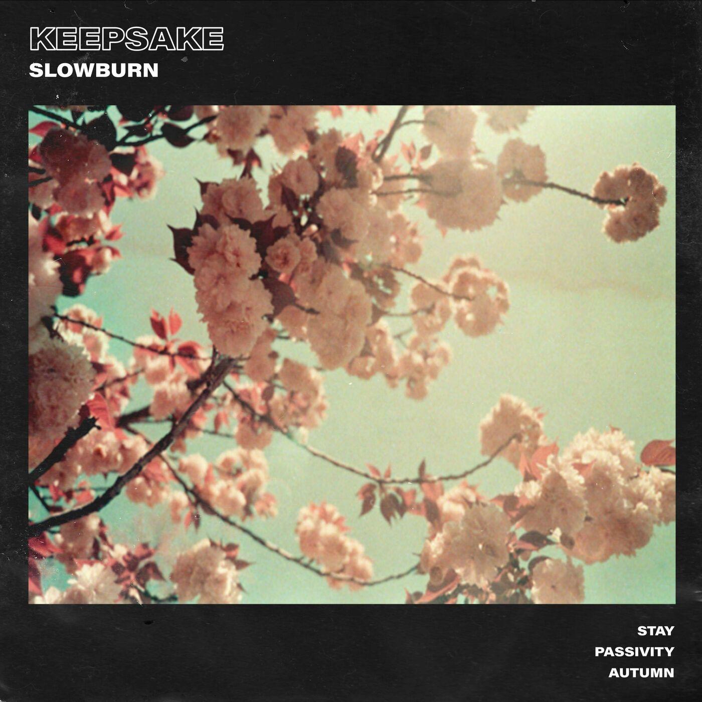 Keepsake - Slowburn [EP] (2021)