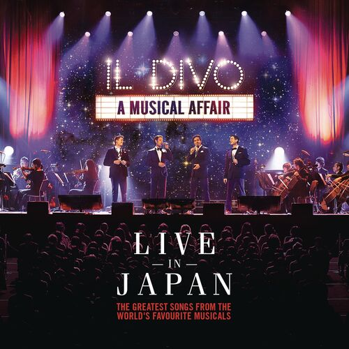 Il divo a musical affair live in japan musique en streaming couter sur deezer - Il divo streaming ...