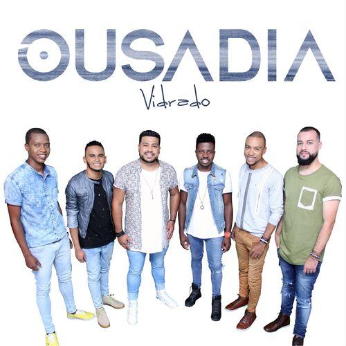 Baixar CD Vidrado – Grupo Ousadia (2017) Grátis