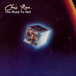 Chris Rea - The Road to Hell (Deluxe Edition, 2019 Remaster)