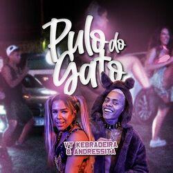 Pulo do Gato (feat.Andressita) - VT Kebradeira Download