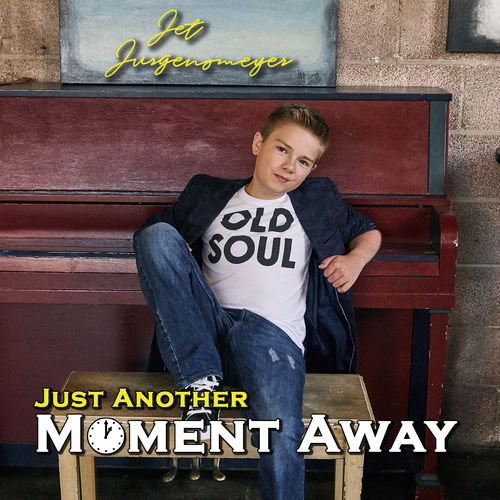 Baixar Single Just Another Moment Away – Jet Jurgensmeyer (2018) Grátis