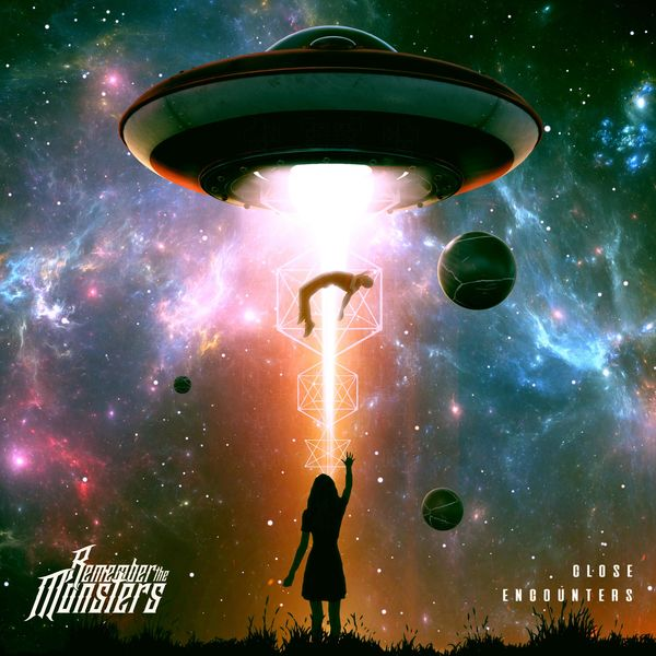 Remember the Monsters - Close Encounters [single] (2019)